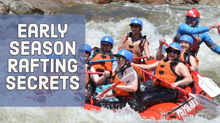Early Season Rafting Tips Colorado Rafting in May
